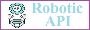 Robotic API